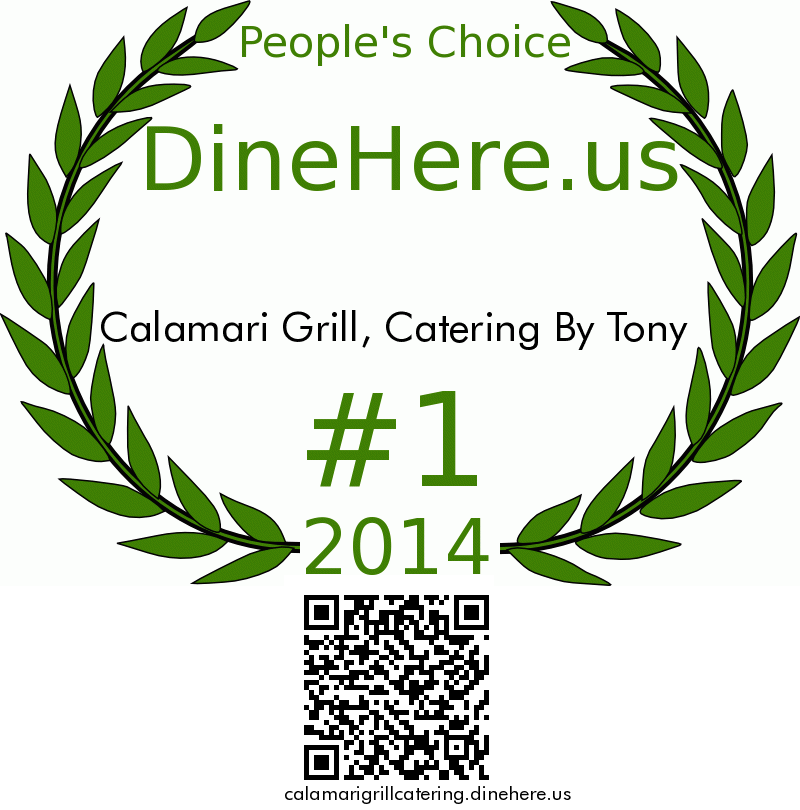 Calamari Grill, Catering By Tony DineHere.us 2014 Award Winner