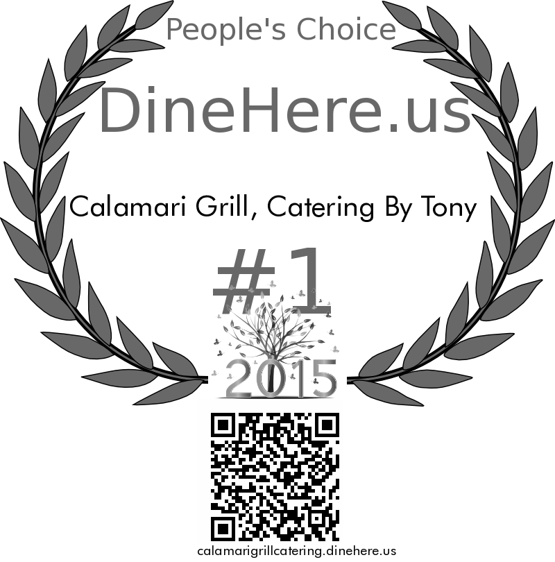 Calamari Grill, Catering By Tony DineHere.us 2015 Award Winner